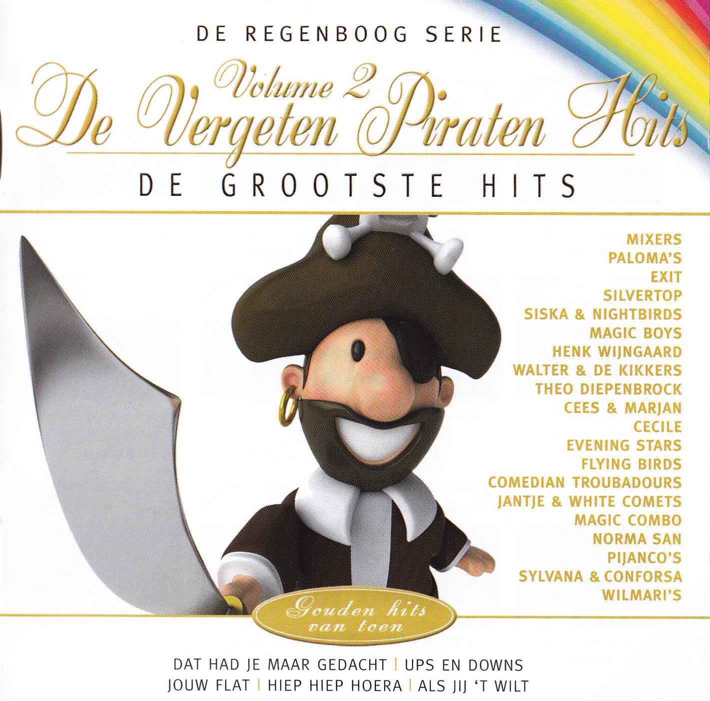 http://2.bp.blogspot.com/_YWsuWJRyHDo/TE0dAIhyzcI/AAAAAAAAA3A/did0_PrOY_Q/s1600/De+Regenboog+Serie+-+De+Vergeten+Piraten+Hits+Vol+2+(2010)+Front.jpg