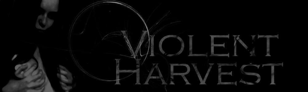 Violent Harvest