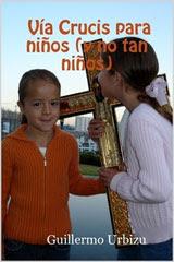 Vía Crucis para niños (y no tan niños)