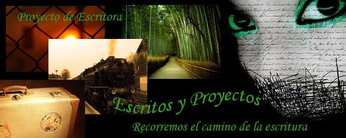 Escritos y Proyectos (de Proyecto de Escritora)