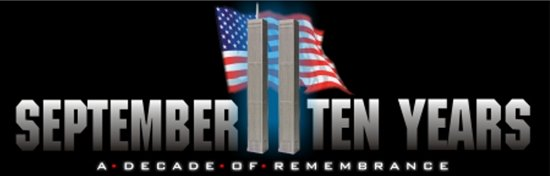 9/11 Ten Year Anniversary