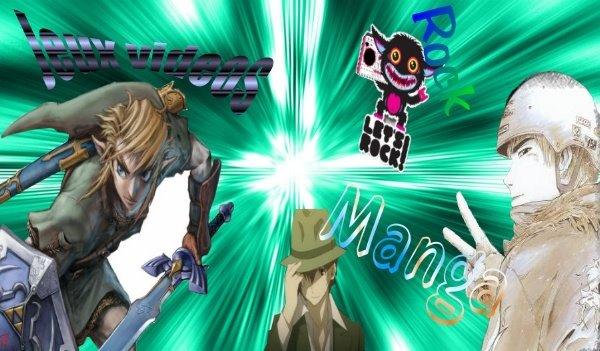 Rock, Manga et Jeux videos