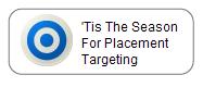 'Tis the season for placement targeting: Display advertising