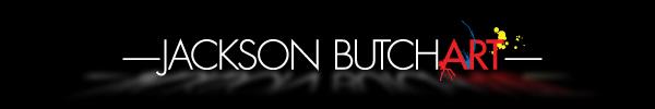 Jackson's ButchArt Blog