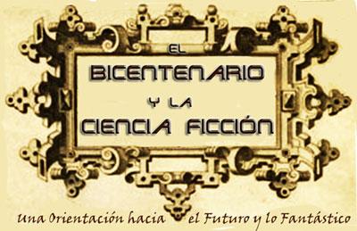 El Bicentenario y la Ciencia Ficción