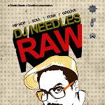 Raw • DJ Needles