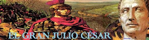EL GRAN JULIO CÉSAR