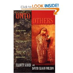 Image of a book called Unto Others: the Evolution and Psychology of Unselfish Behavior by Elliot Sober and David S. Wilson.