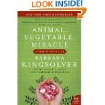 image of a book called Animal, Vegetable, Miracle (Kingsolver 2007:52)