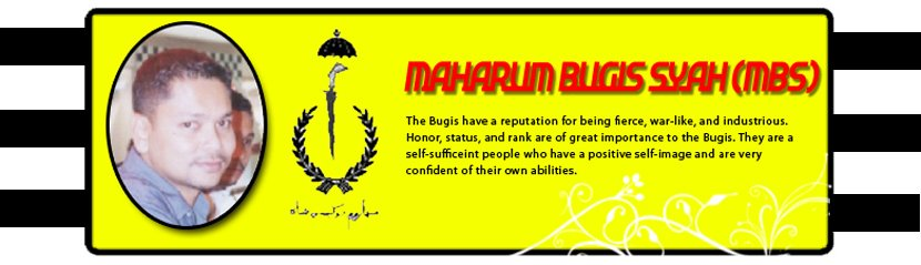Maharum Bugis Syah (MBS)