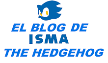 el blog de isma the hedgehog opening oficial.