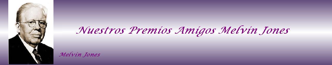 Nuestros Premios Amigos Melvin Jones