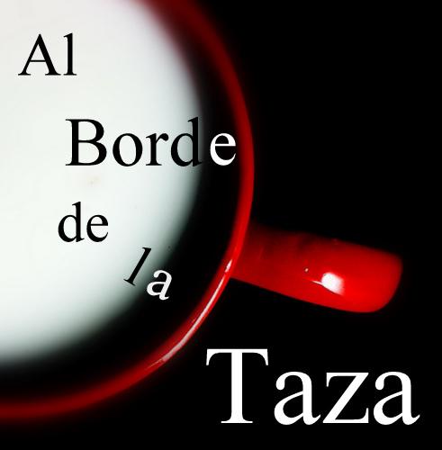 Al Borde De La Taza
