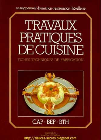 D lices sucr s votre fournisseur de p tisseries - Livre technique cuisine professionnel ...