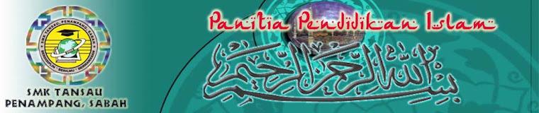 PANITIA PENDIDIKAN ISLAM SMK TANSAU