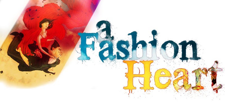 --- A Fashion HEART ----