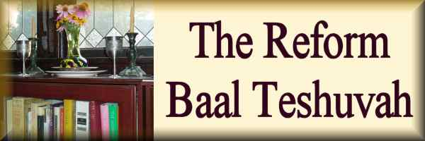 The Reform Baal T'shuvah