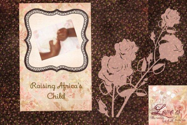 Raising Africa's Child