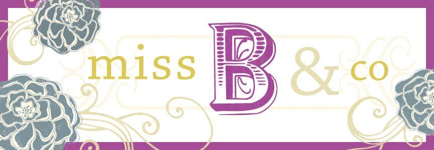 miss B & co