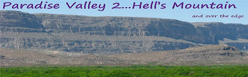 Paradise Valley 2...Hell's Mountain