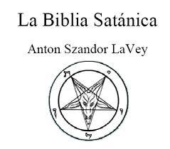 LA BIBLIA SATANICA