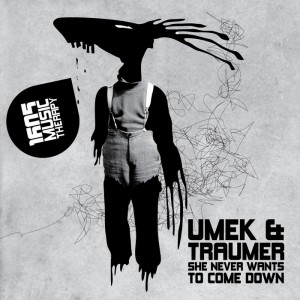Umek & Traumer - She Never Wants to Come Down