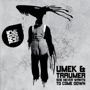 clubmusicsource.com Umek &amp; Traumer   She Never Wants to Come Down