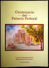 Centenario del Palacio federal