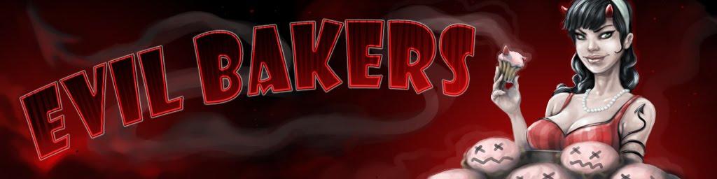 Evil Bakers