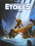 Le Passeur des Etoiles, série en 3 tomes aux éditions Dargaud avec Sofia et Jewel