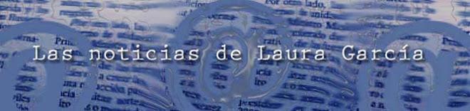 Las noticias de Laura García
