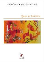 """""""Quase do Feminino"""""""