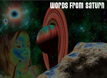 Words From Saturn