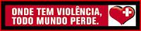 Sou contra violência
