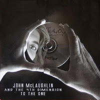 Cover Album of John McLaughlin and 4th Dimension: To The One (2010)