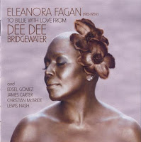 Dee Dee Bridgwater: Eleanora Fagan (1915-1959): To Billie with Love from Dee Dee (2010)