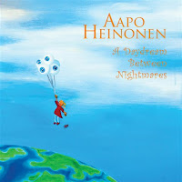 Cover Album of Aapo Heinonen: A Daydream Between Nightmares (2010)