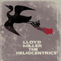 Lloyd Miller & The Heliocentrics (2010)