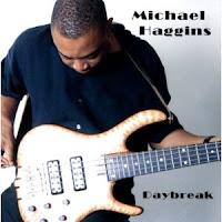 Michael Haggins: Daybreak (2004)
