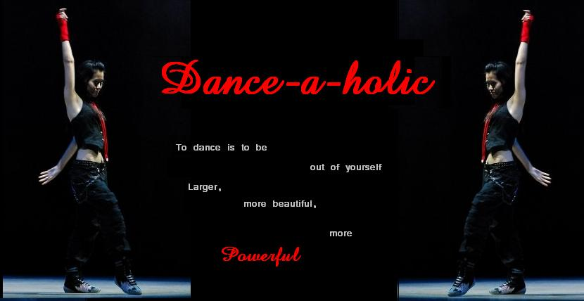 Dance-a-holic