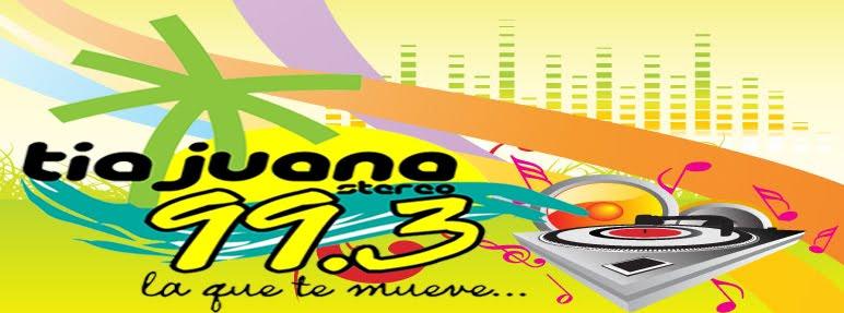 Tia Juana Estereo 99.3