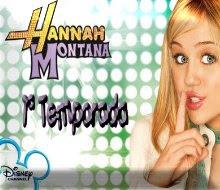 Hannah Montana 1º Temporada