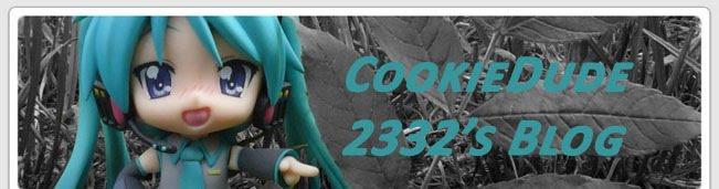 CookieDude 2332's Blog