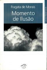 MOMENTO DE ILUSÃO