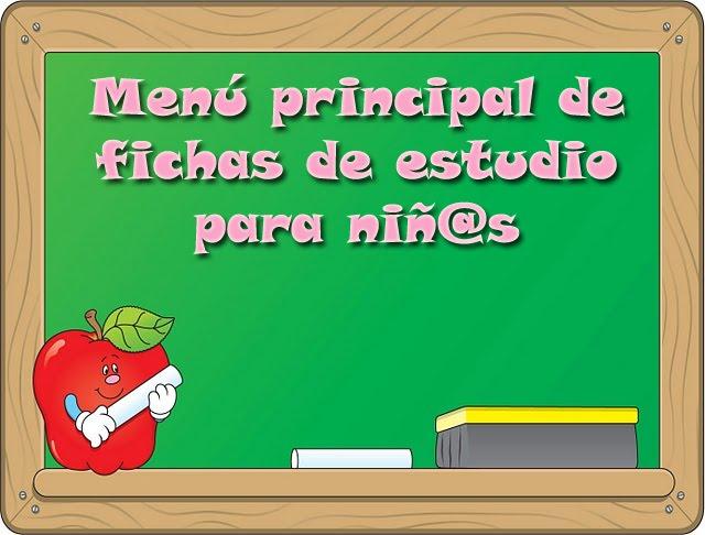MENÚ PRINCIPAL DE FICHAS PARA NIÑOS