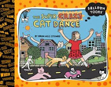The Super Crazy Cat Dance (Blue Apple Books)