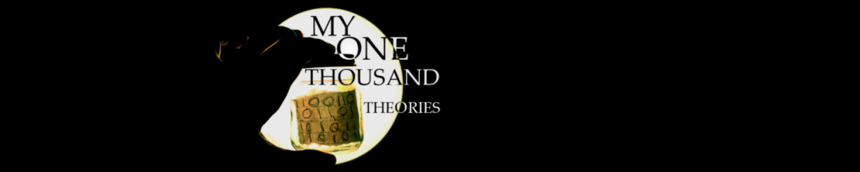 My One Thousand Theories