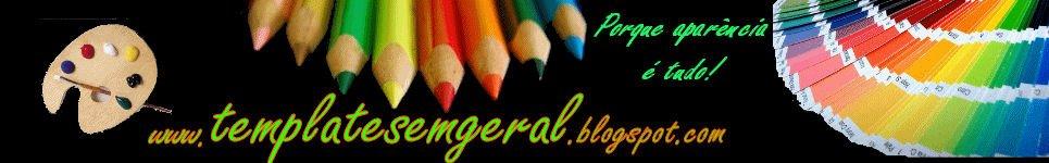 Templates em geral - Blogger, Phpbb, Website, etc.