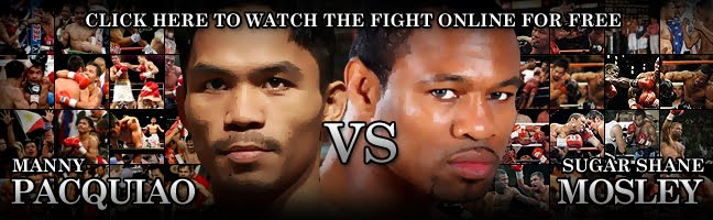 Pacquiao vs Mosley Online Streaming Coverage, News and Updates, Pacquiao Mosley 24 Episodes