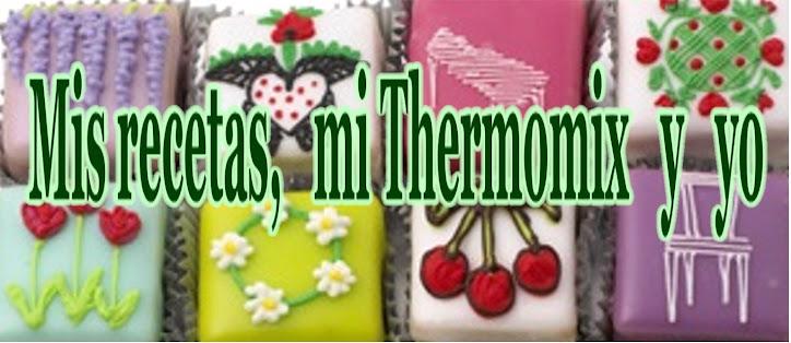 Mis recetas, mi Thermomix y yo